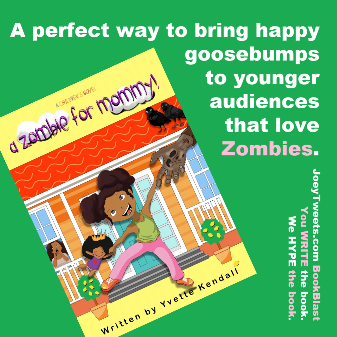 JoeyTweets.com BookBlast - A Zombie for Mommy - Yvette Kendall