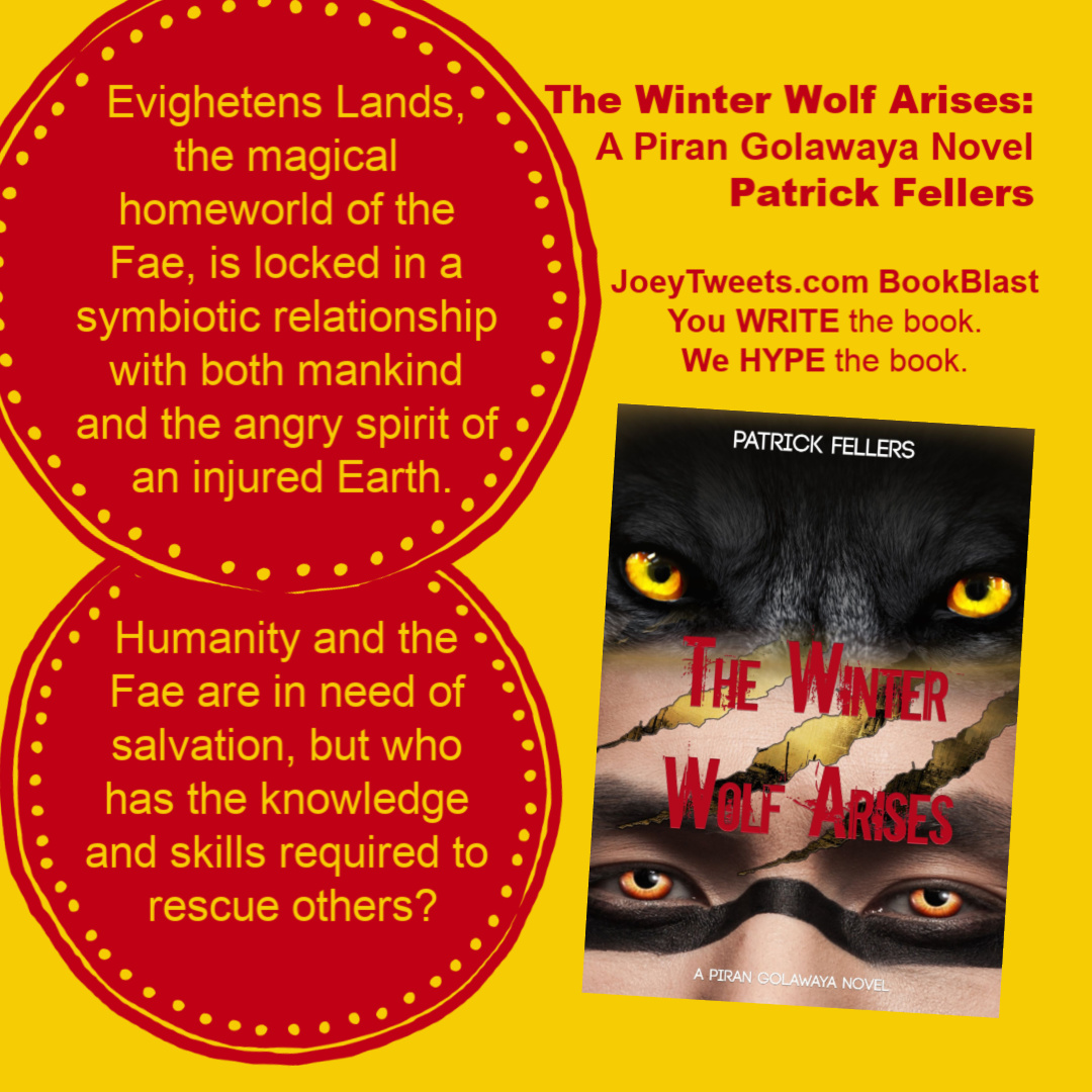 JoeyTweets BookBlast - The Winter Wolf Arises - Patrick Fellers