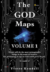 JoeyTweets.com BookBlast - The GOD Maps, Volume 1 - Yvette Kendall